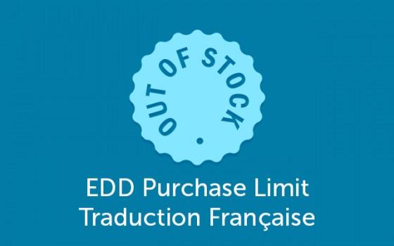 EDD Purchase Limit Traduction Française